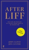 Afterliff: The New Dictionary of Things There Should Be Words For