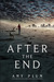 After the End (After the End #1)