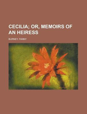 Cecilia; Or, Memoirs Of An Heiress   Volume 3 by Fanny Burney