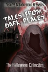 Tales From Dark Places by D.C. Rogers