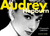 Audrey Hepburn: A Photographic Celebration