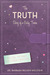 The Truth: Diary of a Gutsy Tween