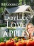 Lady Luck 2: Love Apples and Old Money