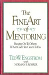 The Fine Art of Mentoring: Passing on to Others What God Has Given You