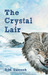 The Crystal Lair by D.M. Darroch