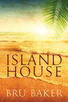 Island House (Dropping Anchor #1)