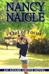 Out of Focus by Nancy Naigle