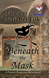 Beneath the Mask (Uncommon Lords and Ladies #1)