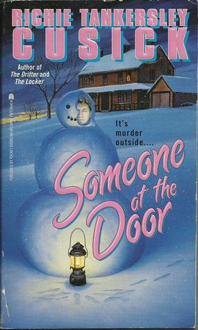Someone at the Door by Richie Tankersley Cusick