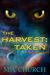 Taken (The Harvest, #1)