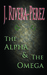 The Alpha & The Omega (The Red Moon Rises, #1)