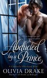 Abducted by a Prince (Cinderella Sisterhood, #3)
