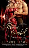 After the Scandal (The Reckless Brides, #4)