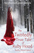 The Twistedly True Tale of Ruby Hood (Ruby Hood #1)