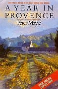 Year In Provence by Peter Mayle