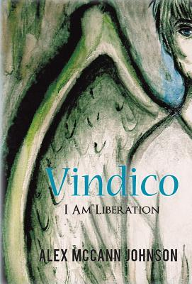 Vindico by Alex Mccann Johnson