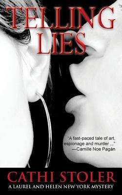 Telling Lies by Cathi Stoler