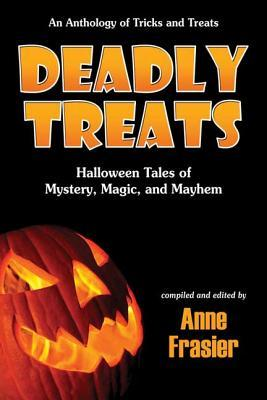 Deadly Treats by Anne Frasier