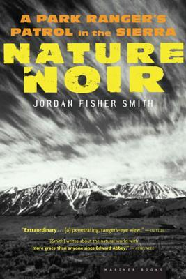 Nature Noir by Jordan Fisher Smith