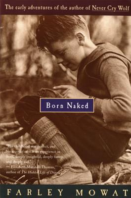 Born Naked by Farley Mowat