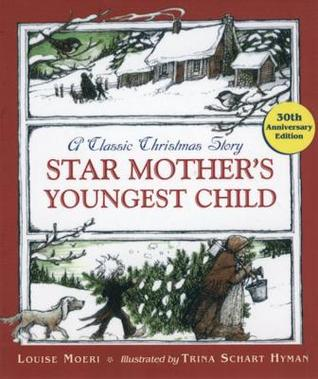 Star Mother's Youngest Child by Louise Moeri