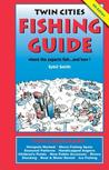 Twin Cities Fishing Guide (4th Edition)