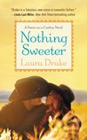 Nothing Sweeter (Sweet on a Cowboy, #2)