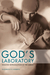 God's Laboratory: Assisted Reproduction in the Andes