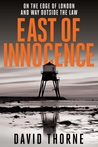 East of Innocence (Daniel Connell, #1)