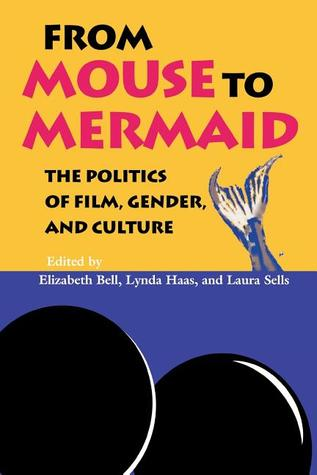 From Mouse to Mermaid by Elizabeth Bell