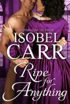 Ripe for Anything (The League of Second Sons, #3.5)