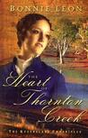 The Heart of Thornton Creek (Queensland Chronicles #1)