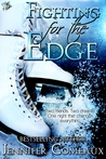 Fighting for the Edge by Jennifer Comeaux