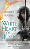 White Heart of Justice (Noon Onyx, #3)