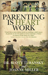 Parenting is Heart Work