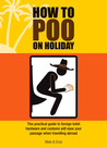 How to Poo on Holiday. Mats & Enzo