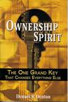 Ownership Spirit - The One Grand Key That Changes Everything Else