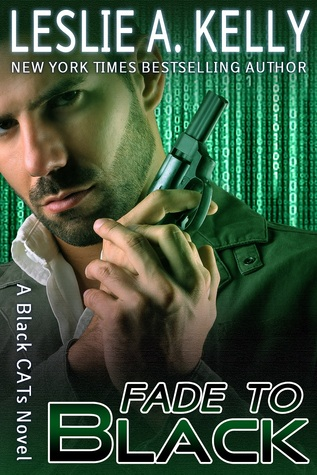 Fade to Black by Leslie A. Kelly
