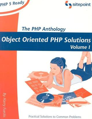 PHP Anthology by Harry Fuecks