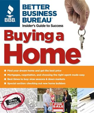 better business bureau 39 s buying a home by better business. Black Bedroom Furniture Sets. Home Design Ideas