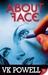 About Face by V.K. Powell