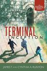 The Terminal Inception: The Blackwell Chronicles Book 2
