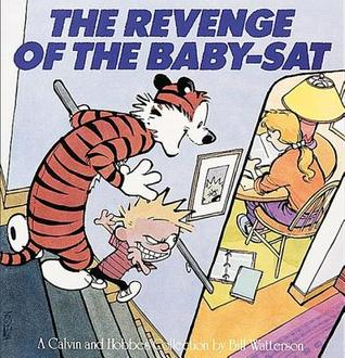 The Revenge of the Baby-Sat by Bill Watterson