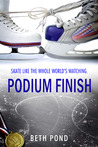 Podium Finish by Beth  Pond