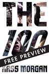 The 100 - FREE PREVIEW EDITION (The First 7 Chapters) (The 100 Series)
