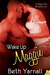 Wake Up Maggie (The Misadventures of Maggie Mae, #1)
