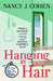 Hanging by a Hair  (Bad Hair Day Mystery, #11)