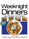 Weeknight Dinners: Prepared in 30 Minutes (Easy Recipes from Scratch)