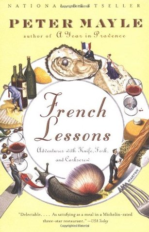French Lessons by Peter Mayle
