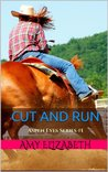 Cut and Run (Aspen Eyes, #1)